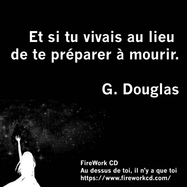 Gary Douglas - Vivre ou mourir? quel est ton choix?