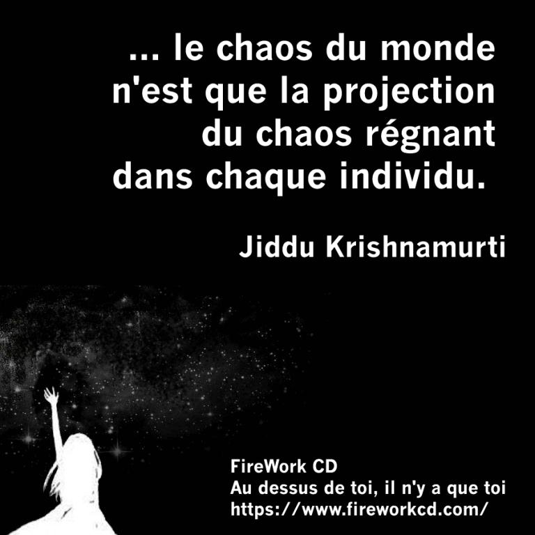 Jiddu Krishnamurti et le Chaos
