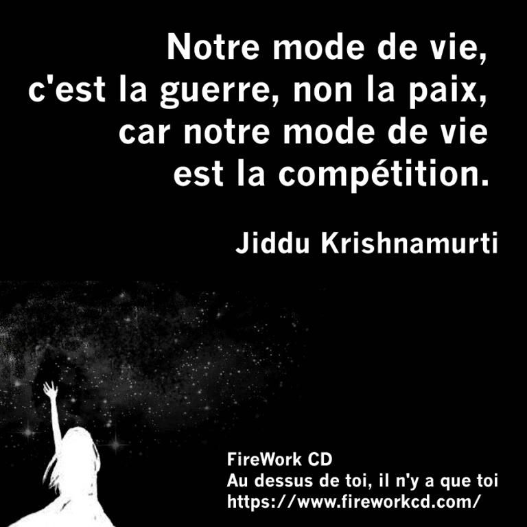 Krishnamurti - Guerre et compétition