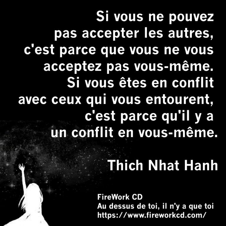 Thich Nhat Hanh - Conflit avec soi