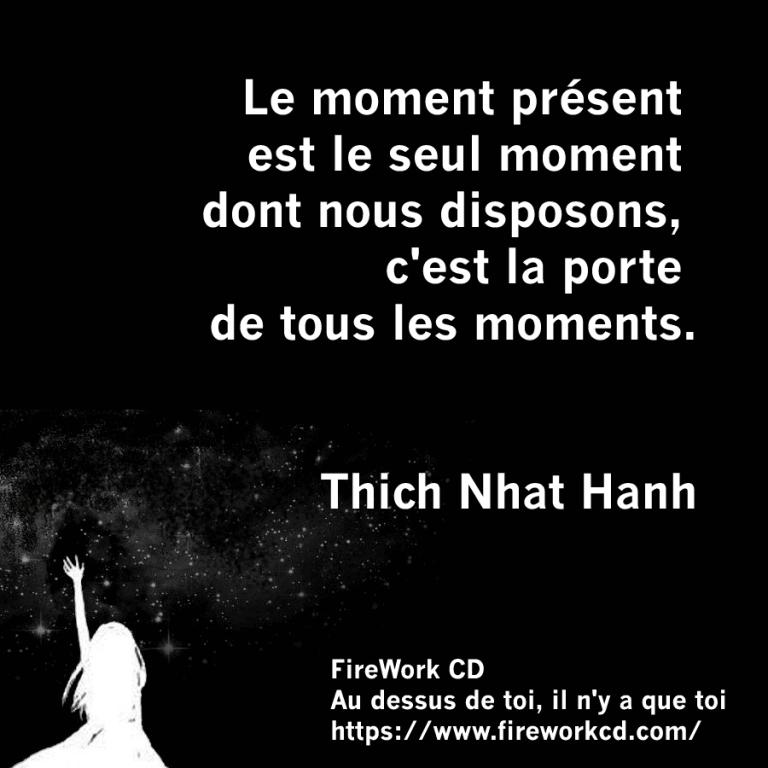 Thich Nhat Hanh - Moment Présent