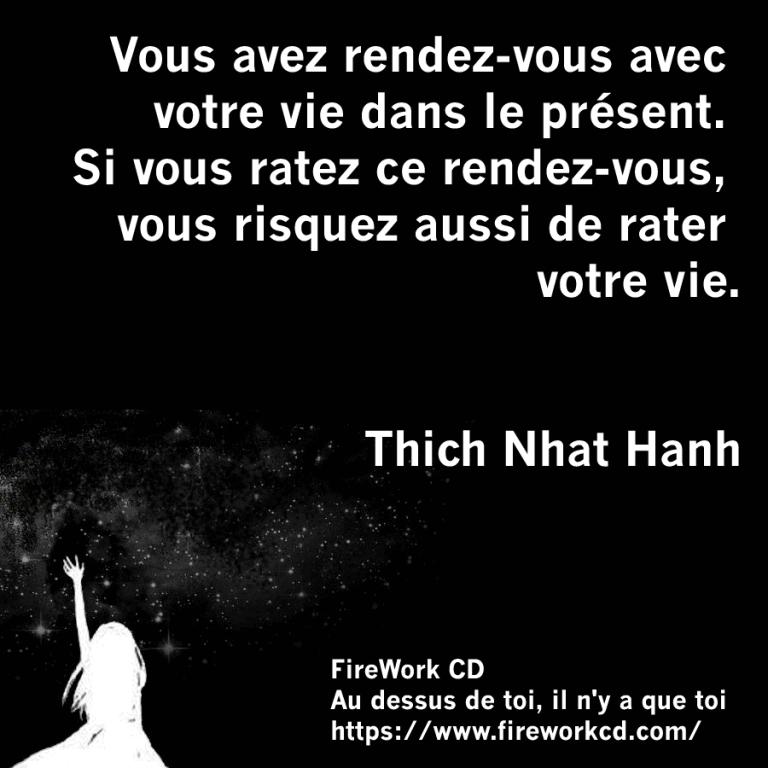 Thich Nhat Hanh - Citation sur le présent