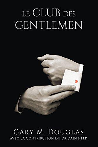 le Club des Gentlemen, Gary Douglas