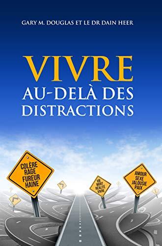 Vivre au-delà de la distraction - livre