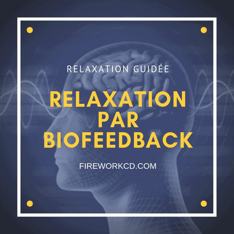 Relaxation par Biofeedback