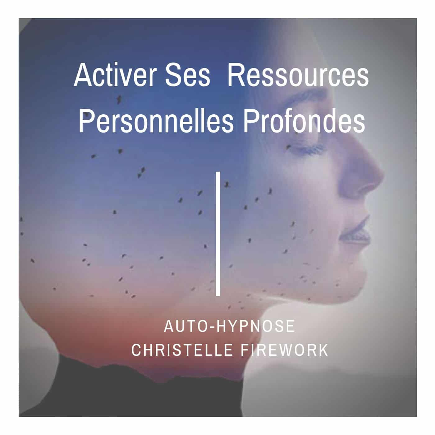 gestion et activation des ressources personnelles profondes Durée : 18'12 mn