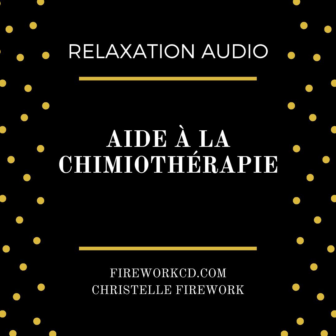 relax : aide à la chimiothérapie - mp3 zen | L'energie de la pensée positive