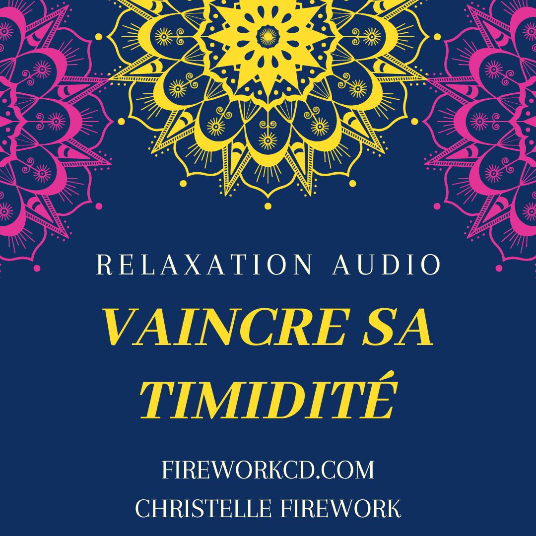 gestion de la timidité - relaxation mp3 zen | L'energie de la pensée positive