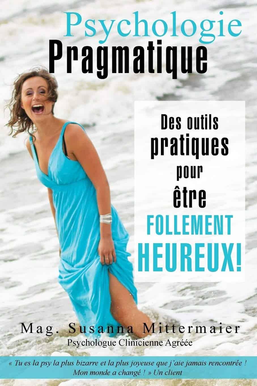 Psychologie Pragmatique - livre en français acces consciousness