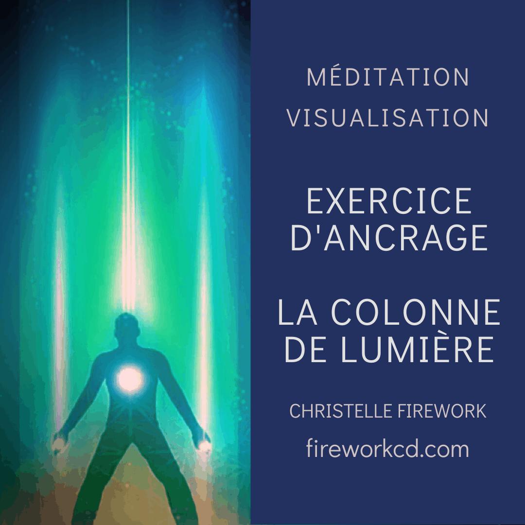 méditation : La colonne de lumière | Méditation – Visualisation