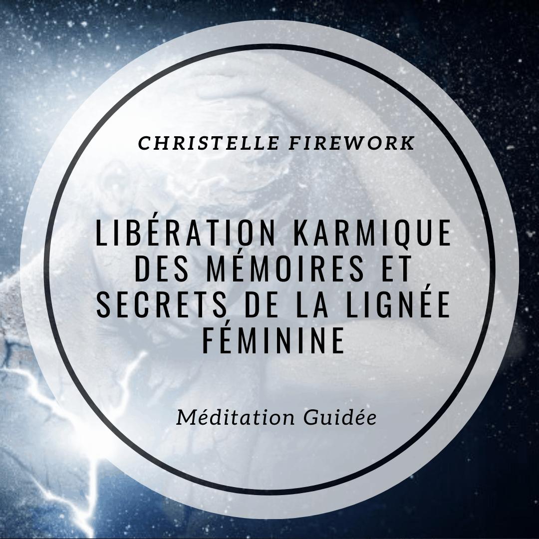 Libération karmique des mémoires et non-dits de la lignée féminine | Méditation
