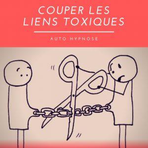 Couper les liens toxiques | Auto hypnose | Christelle Firework