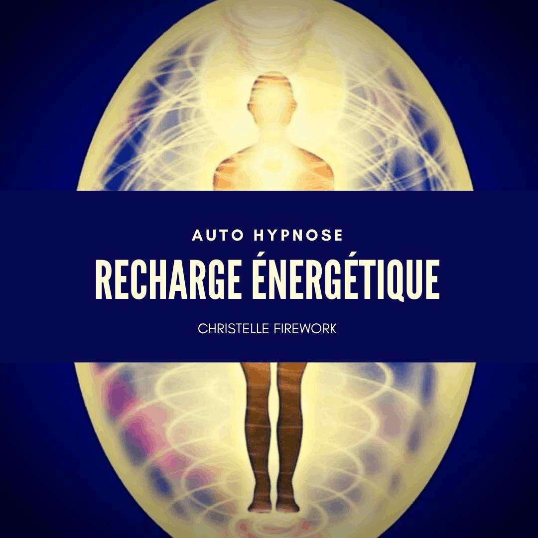 Recharge énergétique et amélioration de la circulation de l'énergie dans le corps | Auto hypnose