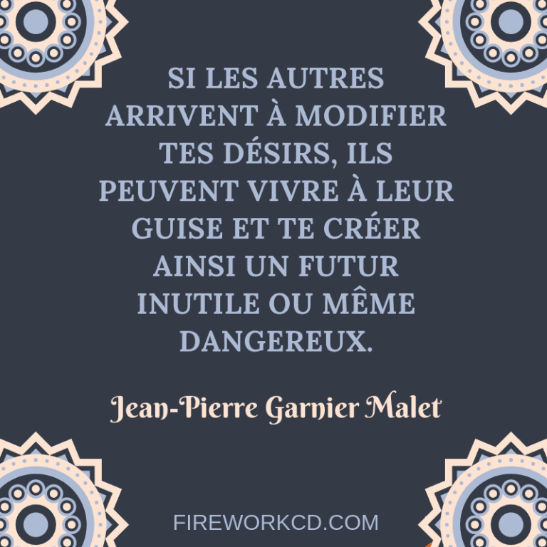 Citation Jean-Pierre Garnier Malet