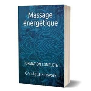 Massage énergétique : Formation complète
